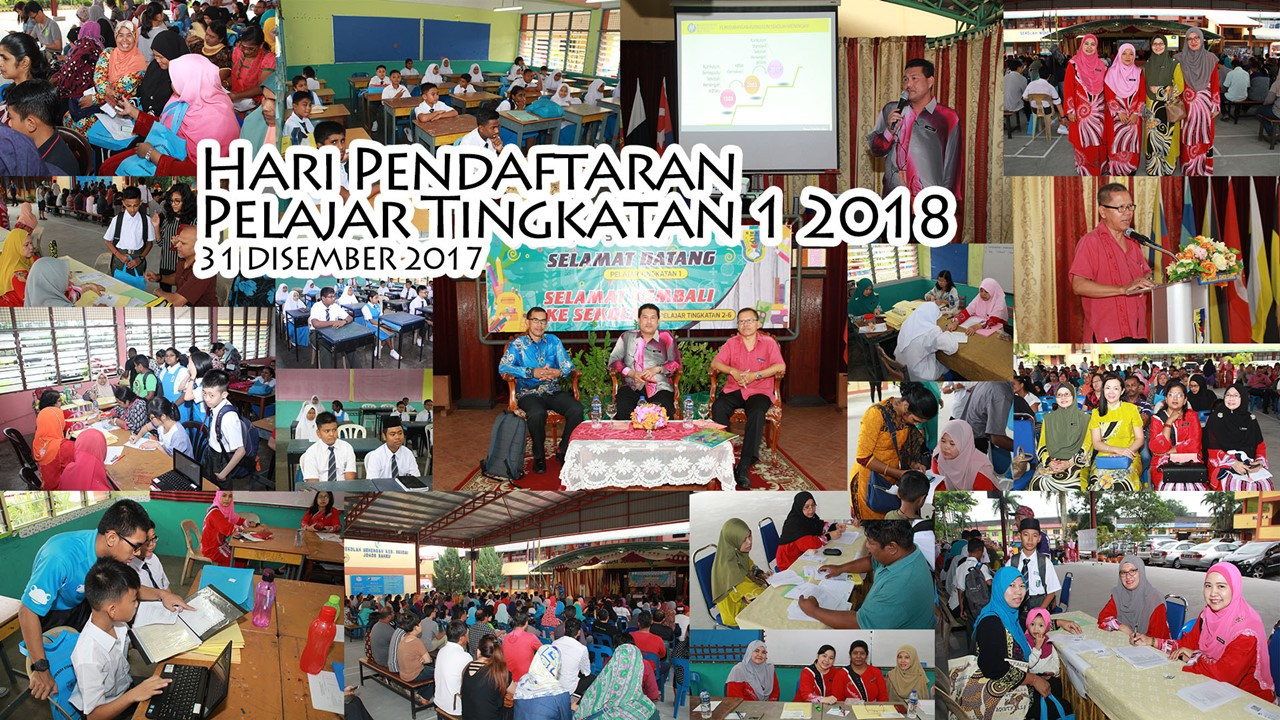2017-12-31 Hari Pendaftaran Tingkatan 1 2018