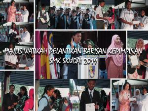 Majlis Penyerahan Watikah Perlantikan Barisan Kepimpinan Pelajar  SMK Skudai 2019