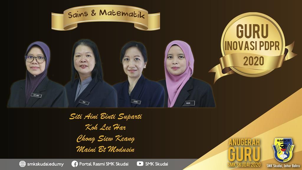 Anugerah Guru SMK Skudai 2020 - Guru Inovasi PdPR 2020 (Sains dan Matematik)