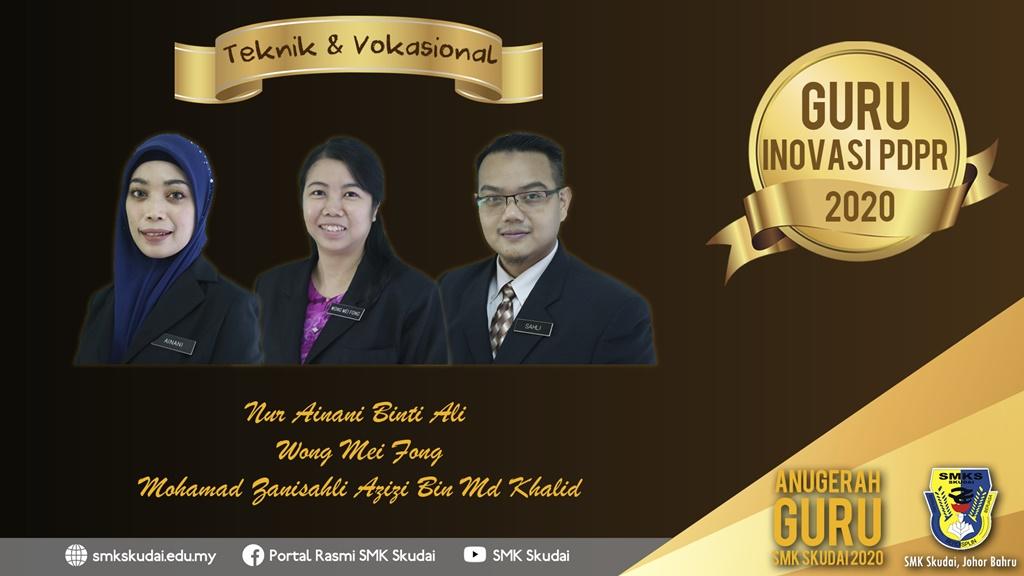Anugerah Guru SMK Skudai 2020 - Guru Inovasi PdPR 2020 (Teknik dan Vokasional)