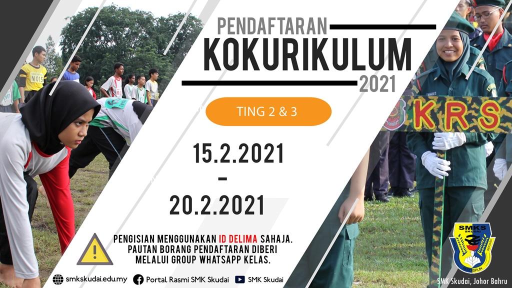 Pendaftaran Kokurikulum Tingkatan 2 dan 3 secara Atas Talian bermula 15 – 20 Februari 2021