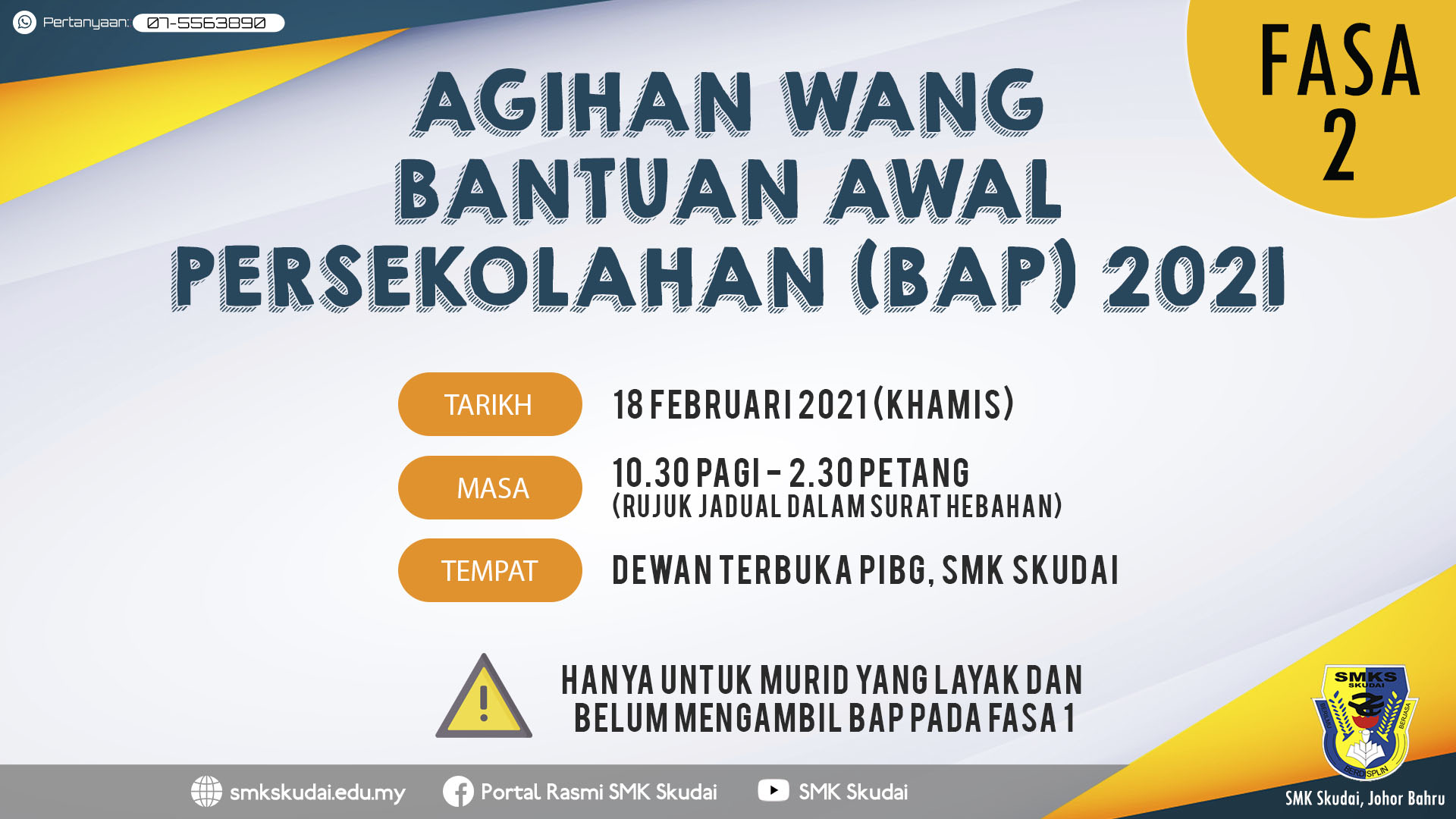 Makluman Agihan Wang Bantuan Awal Persekolahan (BAP) 2021 Fasa 2