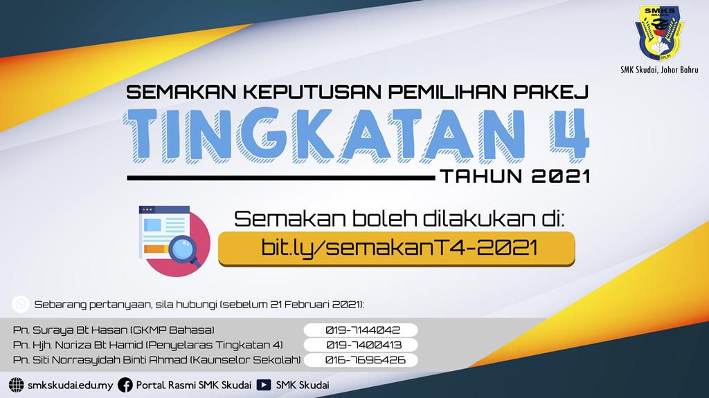 Makluman Semakan Keputusan Pemilihan Pakej Tingkatan 4 SMK Skudai Tahun 2021