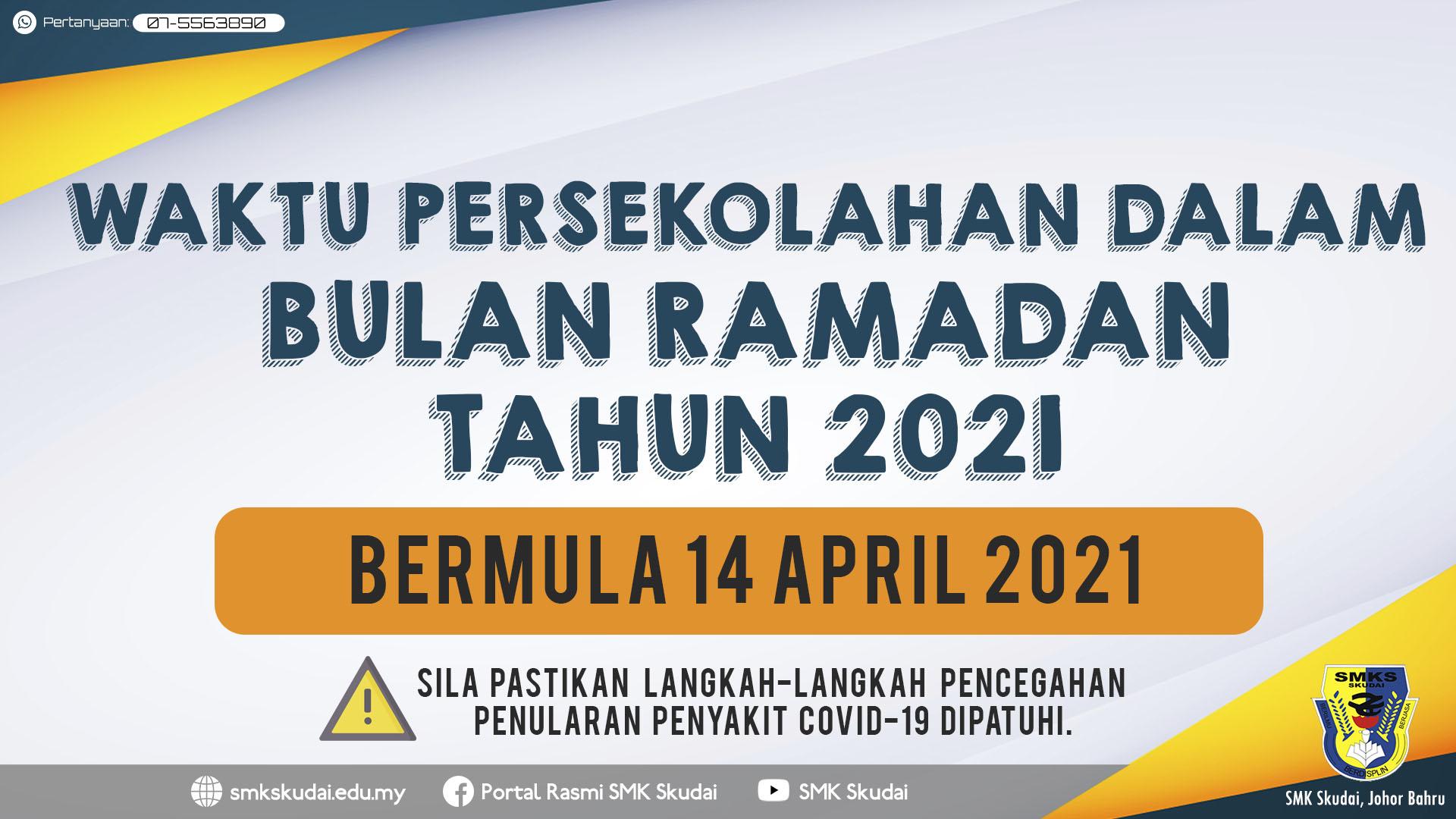 Makluman Waktu Persekolahan dalam Bulan Ramadan Tahun 2021
