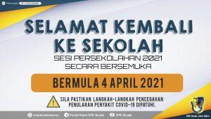 Makluman Pembukaan Sekolah bagi Sesi 2021 Secara Bersemuka