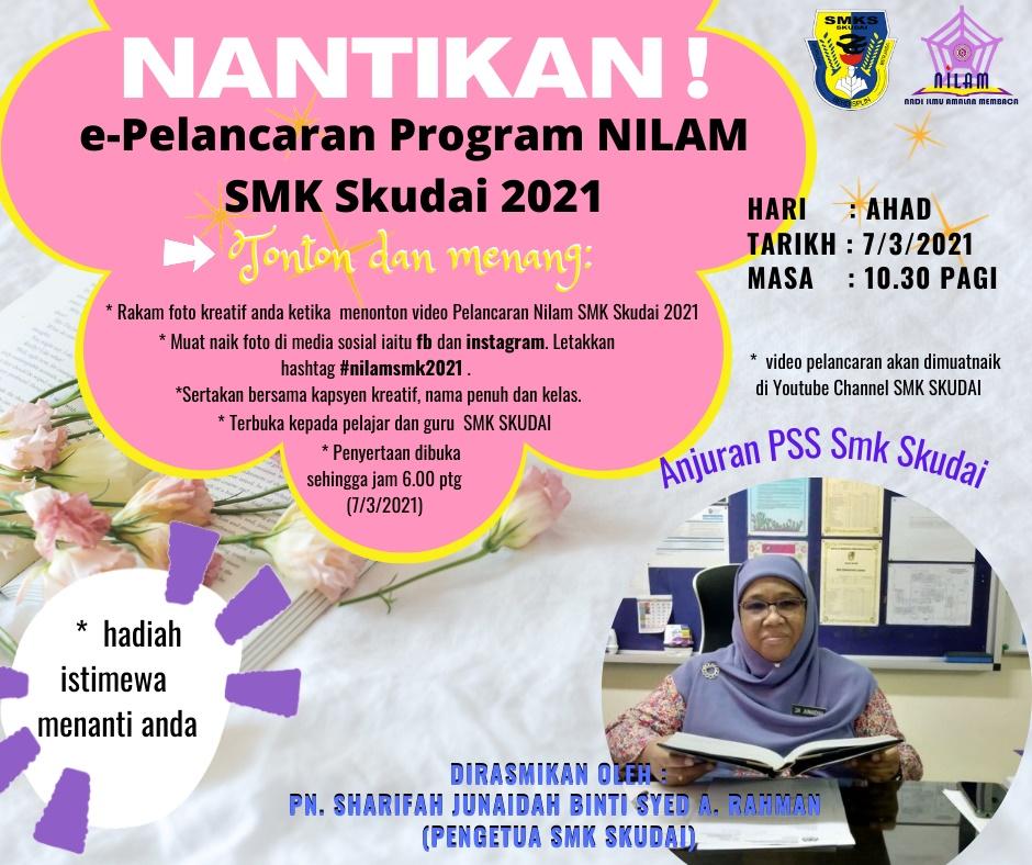 Read more about the article Makluman Majlis Pelancaran Program NILAM SMK Skudai 2021