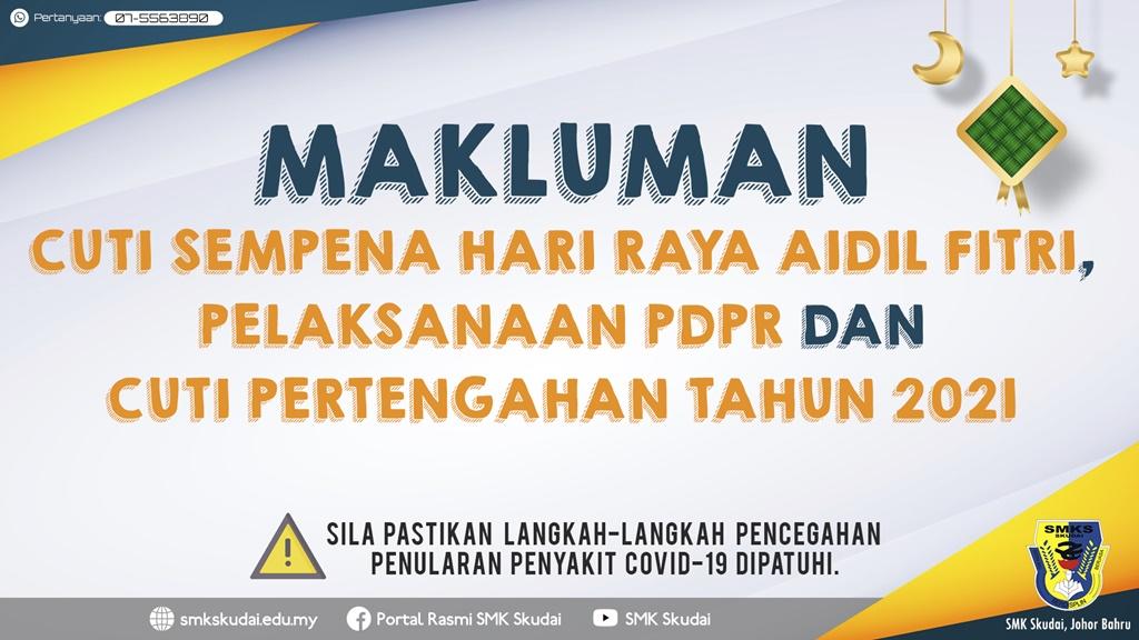 Read more about the article Makluman Cuti Sempena Hari Raya Aidil Fitri, Pelaksanaan PdPR dan Cuti Pertengahan Tahun 2021