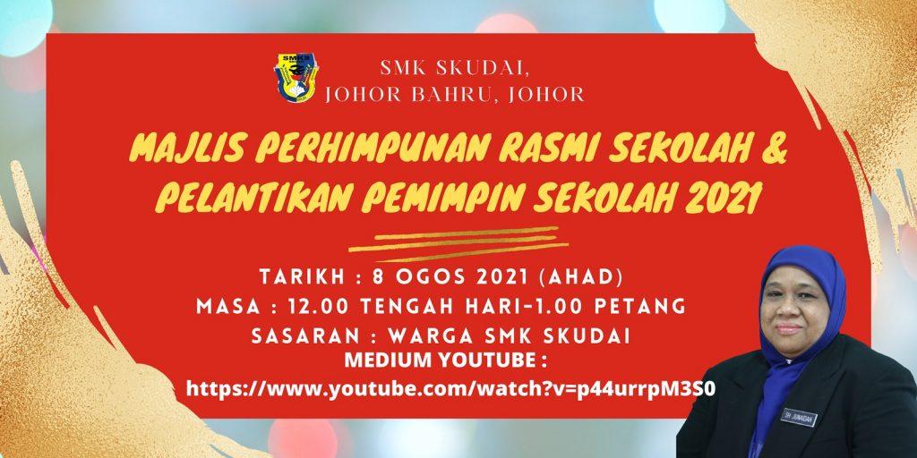 Majlis Perhimpunan Rasmi Sekolah dan Pelantikan Pemimpin Sekolah 2021
