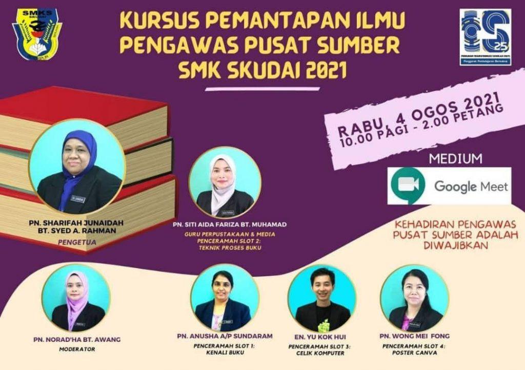 Kursus Pemantapan Ilmu Pengawas Pusat Sumber SMK Skudai 2021