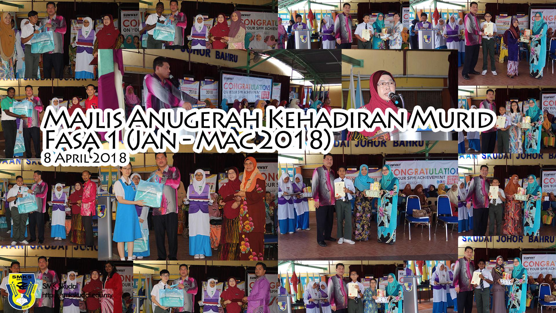 Majlis Anugerah Kehadiran Murid Fasa 1 (Januari – Mac 2018)