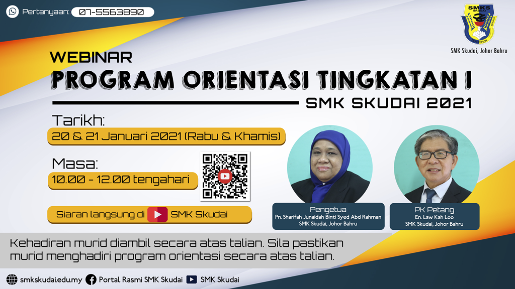 Read more about the article Makluman Webinar Program Orientasi Tingkatan 1 SMK Skudai 2021