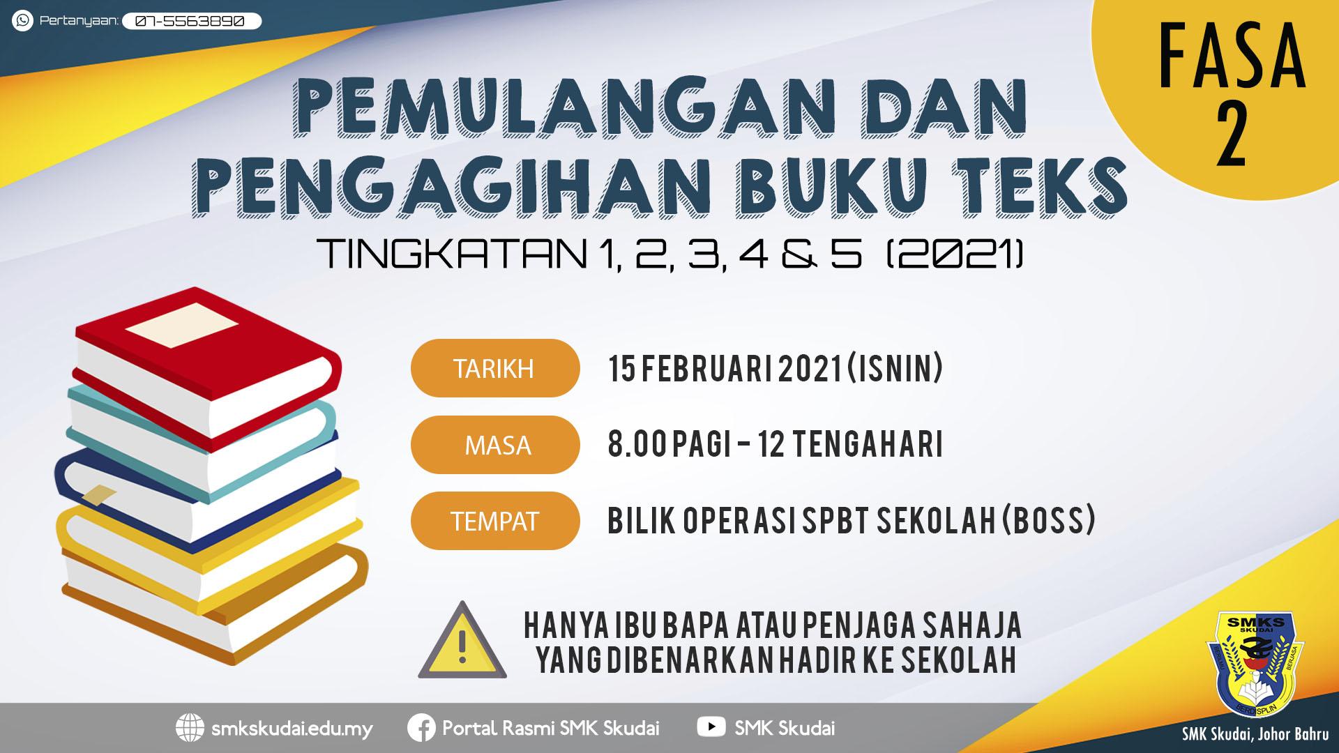 Read more about the article Makluman Pemulangan dan Pengagihan Buku Teks Tingkatan 1, 2, 3, 4 dan 5 (2021) Fasa 2 Tahun 2021