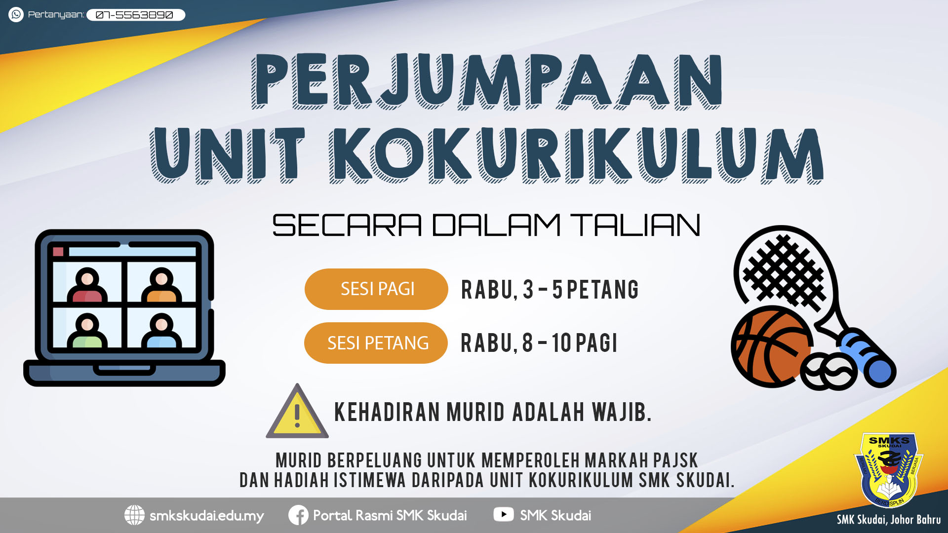Read more about the article Makluman Perjumpaan Unit Kokurikulum bagi Sesi 2021 Secara Dalam Talian