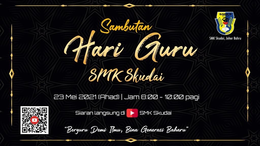 Read more about the article Makluman Majlis Sambutan Hari Guru SMK Skudai 2021