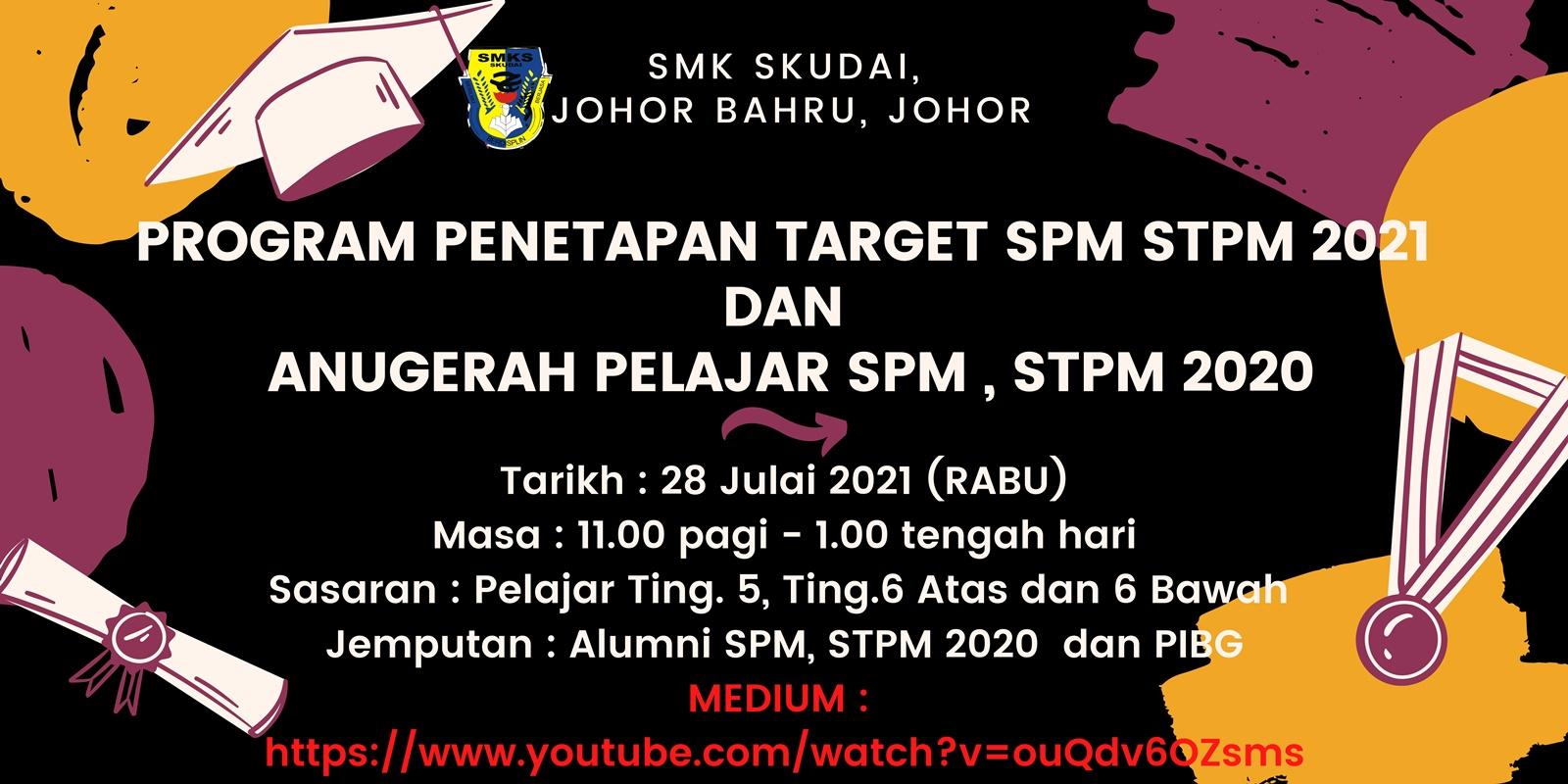 You are currently viewing Makluman: Majlis Penetapan Target SPM dan STPM 2021 & Anugerah Pelajar Cemerlang SPM dan STPM 2020